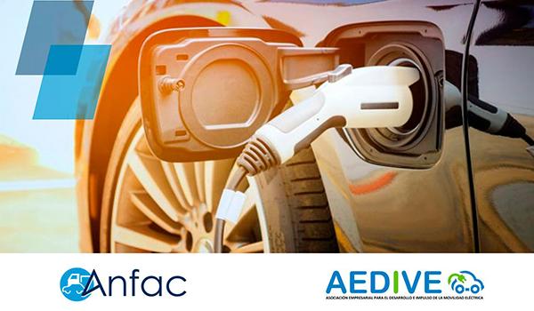 ANFAC y AEDIVE se dan la mano para impulsar la movilidad eléctrica en España